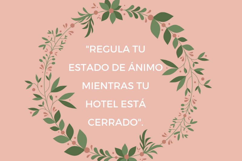 Webinar Online regula tu estado de ánimo mientras tu hotel esté cerrado